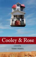 Terry Perrel: Cooley & Rose