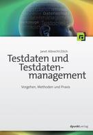 Janet Albrecht-Zölch: Testdaten und Testdatenmanagement