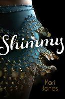Kari Jones: Shimmy