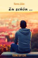Hanna Julian: Zu schön ... ★★★★