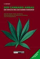 Lark-Lajon Lizermann: Der Cannabis-Anbau ★★★★