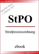 : StPO - Strafprozessordnung - Aktueller Stand: 1. Februar 2015 ★★★★★