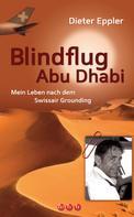 Dieter Eppler: Blindflug Abu Dhabi ★★★★