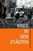 Klaus Farin: Krieg in den Städten ★★★