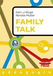 Family Talk - Familie ohne Hauen und Stechen