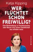 Katja Kipping: Wer flüchtet schon freiwillig?