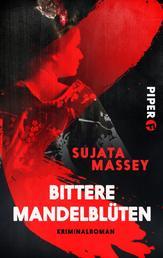 Bittere Mandelblüten - Kriminalroman