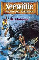 Roy Palmer: Seewölfe - Piraten der Weltmeere 30 ★★★★★