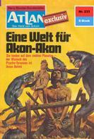 Marianne Sydow: Atlan 233: Eine Welt für Akon-Akon ★★★