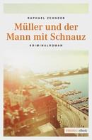 Rafael Zender: Müller und der Mann mit Schnauz ★★★★
