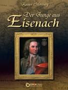 Rainer Hohberg: Der Junge aus Eisenach ★★★★