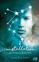 Claudia Gray: Constellation - In ferne Welten ★★★★★