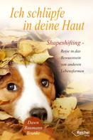 Dawn Baumann Brunke: Ich schlüpfe in deine Haut ★★★★★