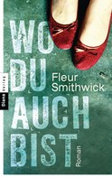 Fleur Smithwick: Wo du auch bist ★★★★