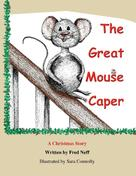 Fred Neff: The Great Mouse Caper