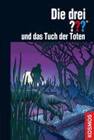 Marco Sonnleitner: Die drei ??? und das Tuch der Toten (drei Fragezeichen) ★★★★★