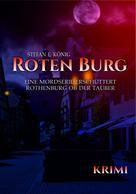 Stefan E. König: Roten Burg (Teil 1)