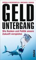 Ursula Weidenfeld: Gelduntergang ★★★★★