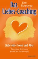 Lise Bourbeau: Das Liebes-Coaching