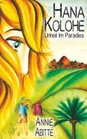 Annie Abitte: Hana Kolohe