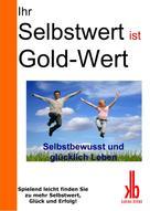 Karina Bernd: Ihr Selbstwert ist Gold-Wert ★★★★