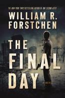 William R. Forstchen: The Final Day