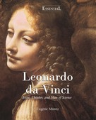 Eugène Müntz: Leonardo Da Vinci - Artist, Thinker, and Man of Science