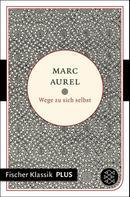 Marc Aurel: Wege zu sich selbst ★★★★