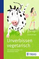 Claudia Klinger: Unverbissen vegetarisch ★★★★★