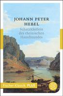Johann Peter Hebel: Schatzkästlein des rheinischen Hausfreundes