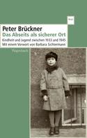 Peter Brückner: Das Abseits als sicherer Ort