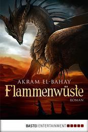 Flammenwüste - Roman