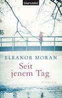 Eleanor Moran: Seit jenem Tag ★★★★