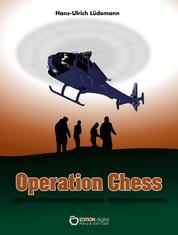 Operation Chess - Kriminalroman