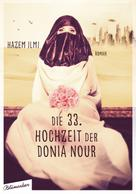Hazem Ilmi: Die 33. Hochzeit der Donia Nour ★★★★