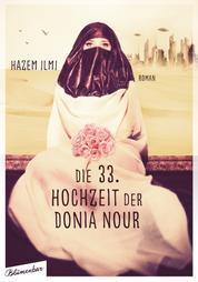 Die 33. Hochzeit der Donia Nour - Roman