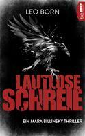 Leo Born: Lautlose Schreie ★★★★