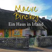 Ein Haus in Irland (Ungekürzt)