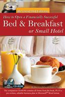 Sharon Fullen: How to Open a Financially Successful Bed & Breakfast or Small Hotel