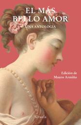 El más bello amor - Una antología
