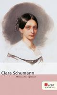 Monica Steegmann: Clara Schumann ★★★