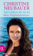 Christine Neubauer: Das Leben ist jo-jo ★★★★