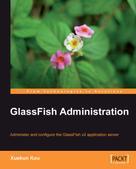Xuekun Kou: GlassFish Administration