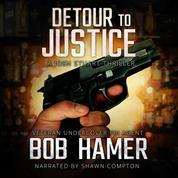 Detour to Justice - A Josh Stuart Thriller, Book 1 (Unabridged)