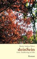 Martin Andreas Walser: deinSein