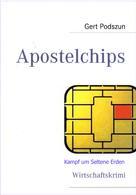 Gert Podszun: Apostelchips