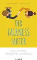 Henning Beck: Der Fairness-Faktor - Das Geheimnis erfolgreicher Verhandlung ★★