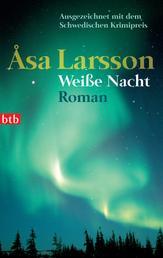Weiße Nacht - Roman