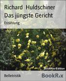 Richard Huldschiner: Das jüngste Gericht