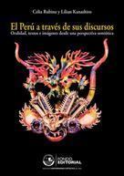 Celia Rubina: El Perú a través de sus discursos